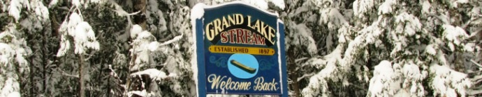 Grand Lake Stream Welcome Back sign